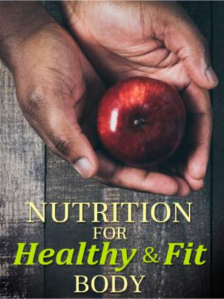 nutrition for healthy and fit body