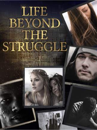 life beyond the struggle