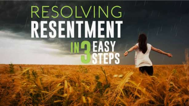 resolving resentment