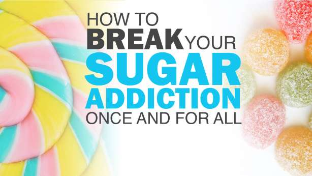 break sugar addiction